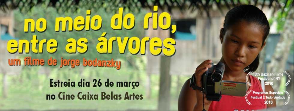Estreia No Meio do Rio, Entre as Árvore
